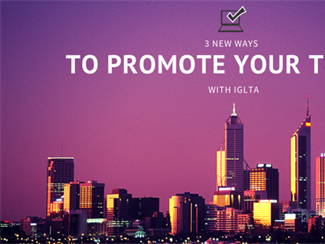 3 New Ways to Promote Your Tours with IGLTA